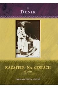 Deník kazatele na cestách, díl 5 (květen 2003 - listopad 2004)