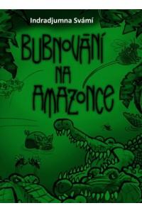 Bubnování na Amazonce