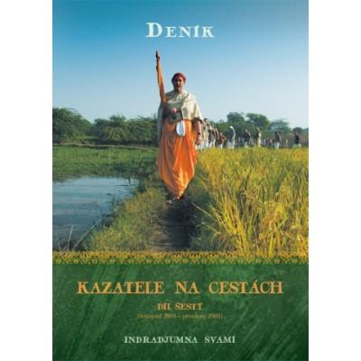 Deník kazatele na cestách, díl 6 (listopad 2004 - prosinec 2005)
